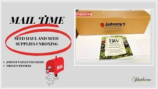 MAIL TIME|SEED HAUL AND SEED SUPPLIES UNBOXING|JOHNNYS SELECTED SEEDS|PROVEN WINNERS NEWEST BOOK