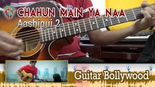 """Chahun Main Ya Naa"" (Aashiqui 2) chords - Guitar Bollywood Lesson"