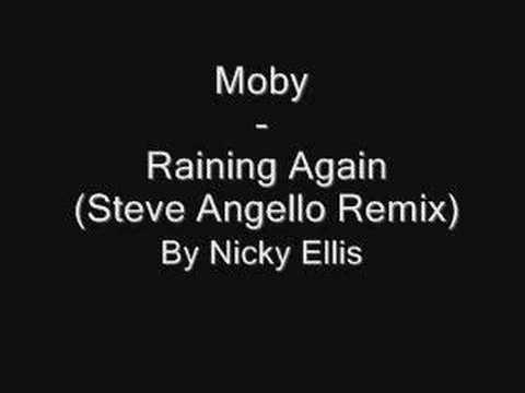 Moby - Raining Again