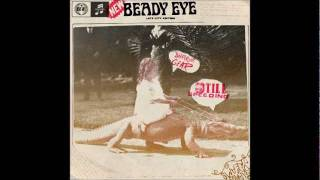 Beady Eye - Kill For A Dream