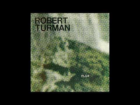 Robert Turman - Flux (1981) FULL ALBUM