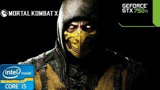Mortal Kombat X - i5 4460 - 8GB RAM - GTX 750 Ti