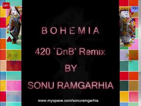 Sonu Ramgarhia & Bohemia - 420 [ Dnb Remix ] video