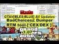 GTAV[BLES/BLUS] BadChoicesZ Dumper / RTM tool [ CEX/DEX ]