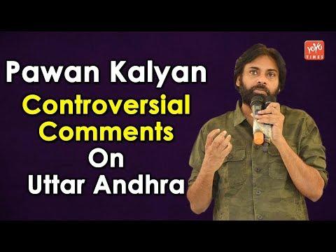 Pawan Kalyan Controversial Comments On Uttar Andhra….!! | Jana Sena | Politics | YOYO Times