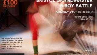Grandmaster - BRISTOL BBOY GRANDMASTERS 2012 Full Video