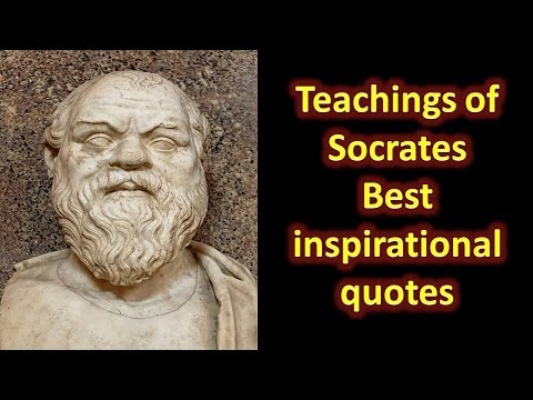 Socrates : Best inspirational quotes, very useful for philosophy and ethics