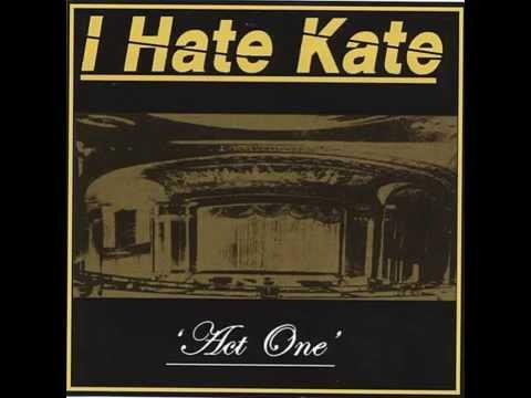 I Hate Kate - Bed Of Black Roses