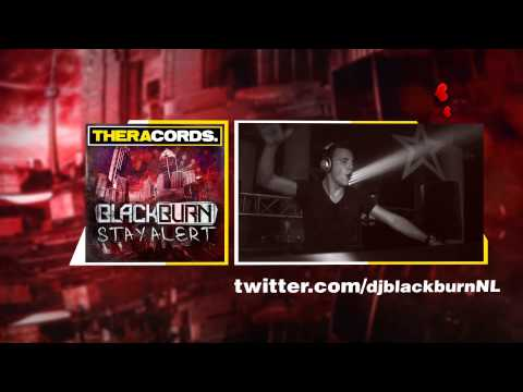 Blackburn - Stay Alert (THER-096) Official Video
