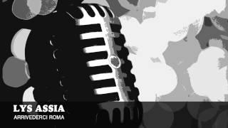 Lys Assia - Arrivederci Roma