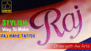 Raj name tattoo | how to make name tattoo starting with R letter | Raj name ka tattoo | R tattoo