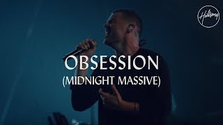 Download Lagu Obsession (And My Heart Burns For You) - Hillsong Worship Gratis STAFABAND