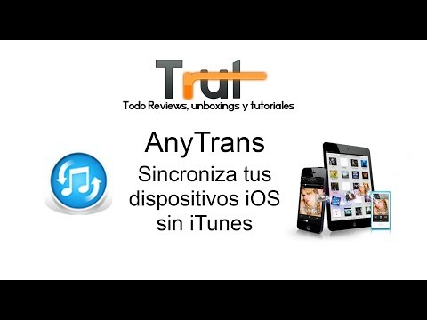 Review AnyTrans en Español - Sincroniza tus dispositivos iOS sin iTunes