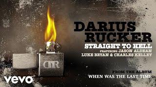 Download Lagu Darius Rucker - Straight To Hell (Audio) ft. Jason Aldean, Luke Bryan, Charles Kelley Gratis STAFABAND