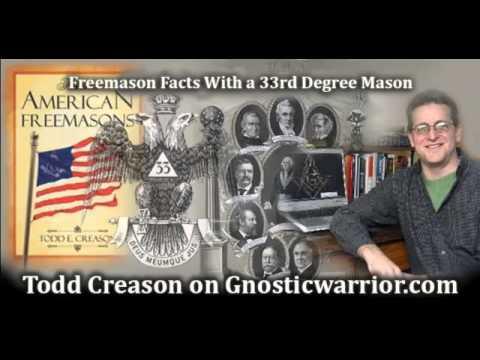 Freemason Facts - 33rd Degree Mason Todd Creason On Gnostic Warrior video