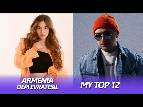 Eurovision 2020 ARMENIA (Depi Evratesil) | My Top 12