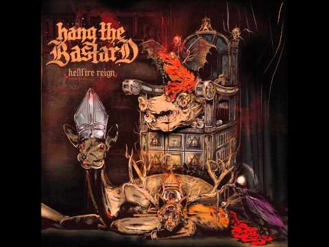 Hang The Bastard - Hells Teeth