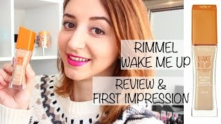 RIMMEL WAKE ME UP FOUNDATION | REVIEW & FIRST IMPRESSION