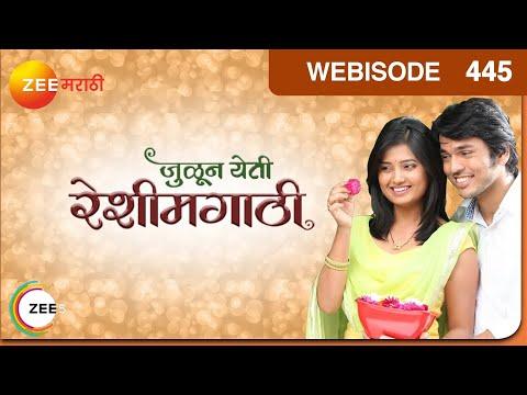 Julun Yeti Reshimgaathi - Episode 445  - April 17, 2015 - Webisode
