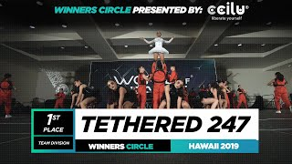 Tethered 247 | 1st Place Team | Winner Circle | World of Dance Hawaii 2019 | #WODHI19
