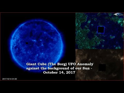 Giant Cube (The Borg) UFO Anomaly against the background of our Sun - October 14, 2017