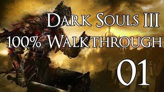Dark Souls 3 - Walkthrough Part 1: Cemetery of Ash & Firelink Shrine