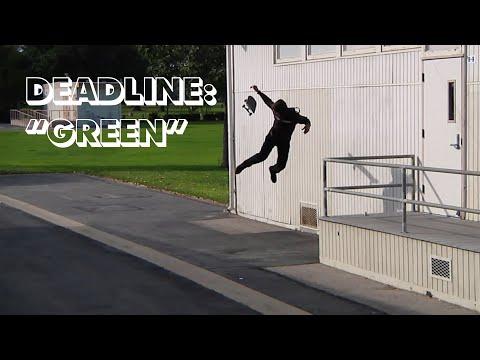 """Deadline: Emerica's """"Green"""""""