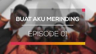 Buat Aku Merinding - Episode 01