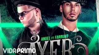 Video Ayer (Remix) Anuel AA