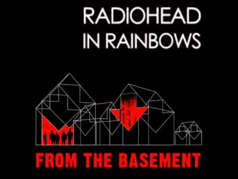 radiohead in rainbows from the basement full album youtube