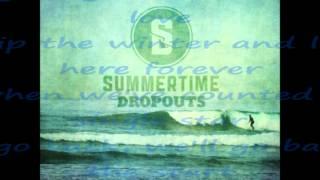 Watch Summertime Dropouts Spring Flings video