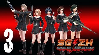 [Part 3] School Girl/Zombie Hunter | SG/ZH【No Commentary】
