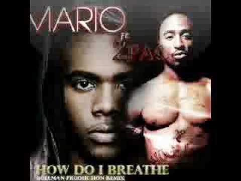 Mario ft. 2Pac - How Do I Breathe (Remix)