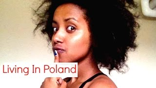 My Experience Living In Poland: Why I went To Poland