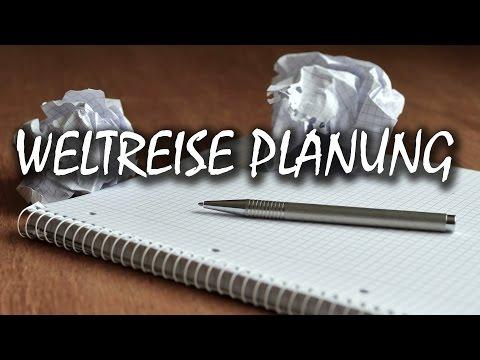 Weltreise Planung Und Vorbereitung - Das Solltest Du Beachten!