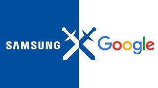 Why do Samsung and Google keep fighting?