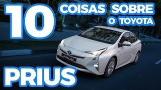 Toyota Prius: 10 coisas sobre