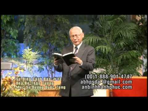 Sứ điệp cảnh báo cuối cùng (Phần 13) - Mục sư Dương Quốc Tùng