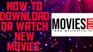 How to download or watch new movies 🎬🎬
