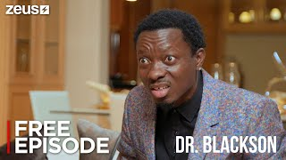 Dr. Blackson  | FREE EPISODE | 1. We Need Side Chick | ZEUS