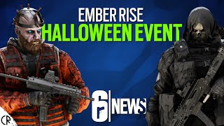 🎃 Halloween Event 👻 - Ember Rise - 6News - Tom Clancy's Rainbow Six Siege