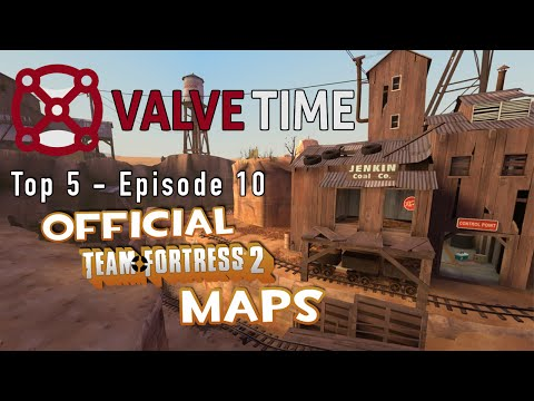 Best Official TF2 Maps - ValveTime Top 5: Episode 10