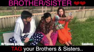 Brother Sister Love | Mr Sammy Naz | Latest Punjabi Funny Video