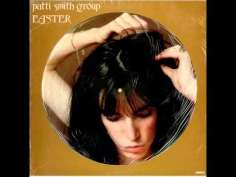 Patti Smith - Easter, full LP (1978)