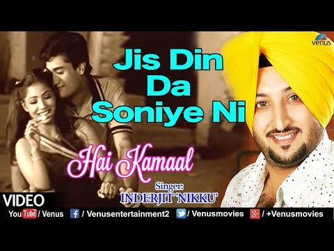 Inderjeet 'nikku' - Jis Din Da Soniye Ni video