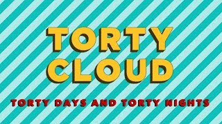 TORTY CLOUD - Torty Days and Torty Nights