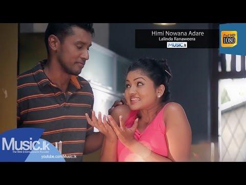 Himi Nowana Adare - Lalinda Ranaweera