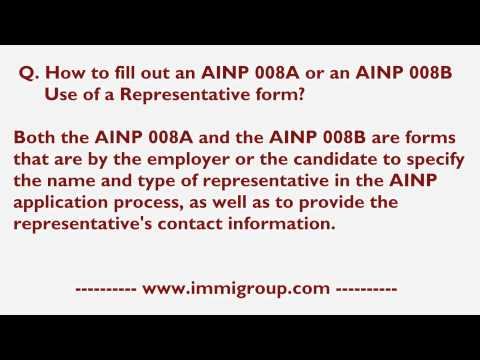 How to fill out an AINP 008A or an AINP 008B Use of a Representative form?