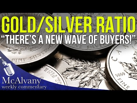 """Gold Silver Ratio is screaming """"There's a New Wave of Buyers!""""   McAlvany Commentary 2016"""