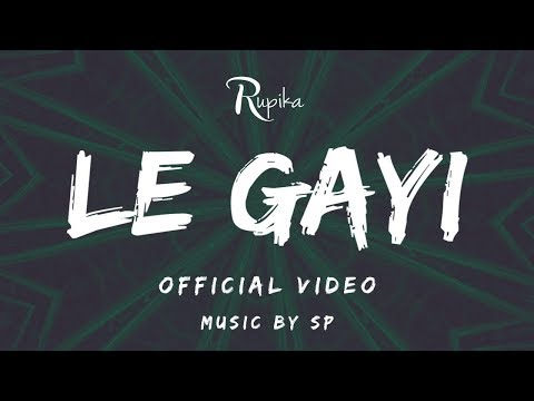 Rupika - Le Gayi (Cover) | Official Video | Music By SP (Strangers Production)